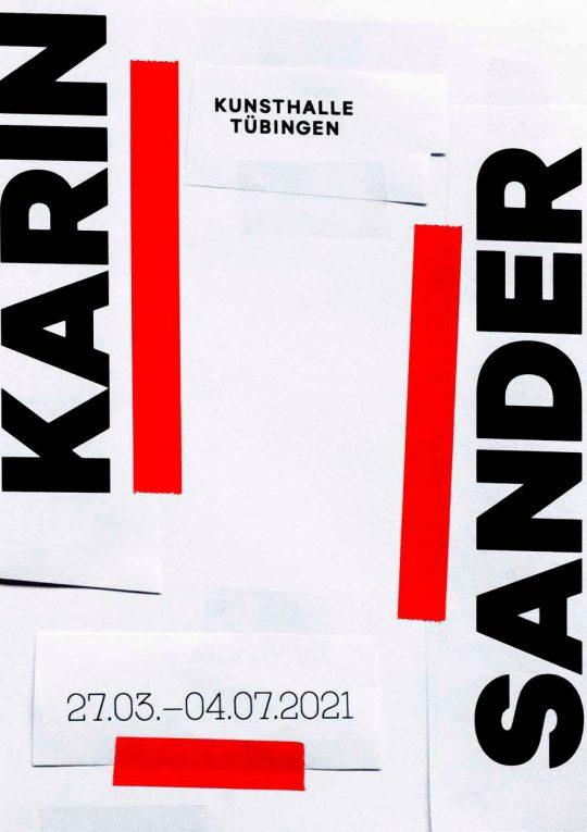 Plakat zur Karin Sander-Ausstellung in der Kunsthalle Tübingen. Gestaltung büro uebele, © Karin Sander, VG Bild-Kunst, Bonn 2021